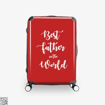 Best Father In The World, Father's Day Suitcase