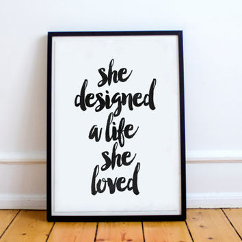 She Designed A Life She Loved from TypoArtHouse on Etsy