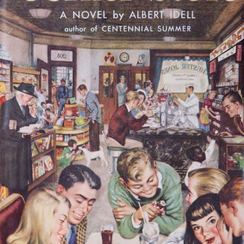 The Corner Store by Albert Idell, Vintage Hard Cover Book, 1953 Book Club Edition