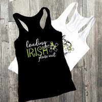 St Patricks Day Shirt, Irish Loading Beer, Beer Drinking Shirt, his her matching day drinking shirt, Saint Paddy's Day Shirt, Drinking Beer
