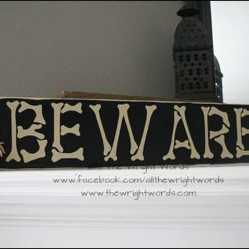 24x6 BEWARE Halloween Wood Sign