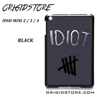 Idiot 5sos Hater For Ipad Mini 2 Ipad Mini 3 Ipad Mini 4 Case Please Make Sure Your Device With Message Case UY