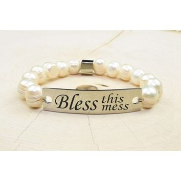 Freshwater Pearl Inspirational Bracelet  - BLESS THIS MESS