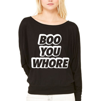 Boo You Whore WOMEN'S FLOWY LONG SLEEVE OFF SHOULDER TEE