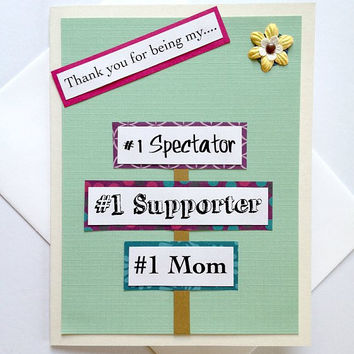 Mother's Day or Happy Birthday Running Spectator Sign Handmade Greeting Card - Thanks for being my Number 1 Supporter - Go Mom