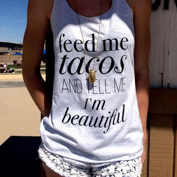 PEAP1 Women Tank Tops Cropped Loose Tee O Neck T-Shirt Feed Me Tacos and Tell Me I'm Beautiful Letter Printed Summer Crop Top