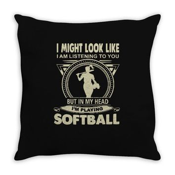 i might look like i'm playing softball Throw Pillow