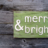 Holiday Sign - Christmas Sign - Holiday Decor - Gifts Under 30 - Merry and Bright - & - Rustic Sign - Rustic Holiday Decor