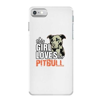 This Girl Loves Pitbull iPhone 7 Case