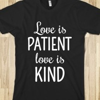 LOVE IS PATIENT, LOVE IS KIND T-SHIRT (WHTICL81)