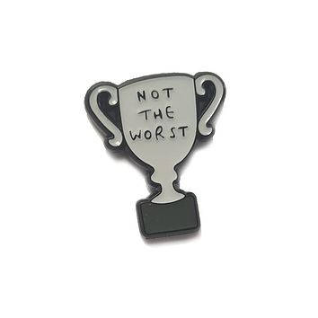 Not the Worst Trophy Enamel Pin in Gray