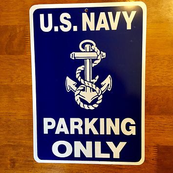 U.S. Navy Parking Only PVC Sign