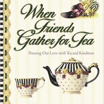 When Friends Gather for Tea