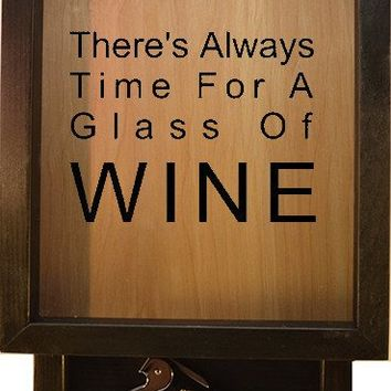 "Wooden Shadow Box Wine Cork Holder with Corkscrew 9""x15"" - There's Always Time For Wine"