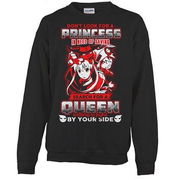 Soul Eater - Don't look for a princess in need of saving search for a queen willing to fight by you side - Unisex Sweatshirt T Shirt - SSID2016