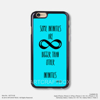 Some Infinities are Bigger Than Other Infinities Okay Okay John Green iPhone 6 6Plus case iPhone 5s case iPhone 5C case iPhone 4 4S case Samsung galaxy Note 2 Note 3 Note 4 S3 S4 S5 case 775-06