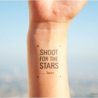 Shoot for the stars ... later.
