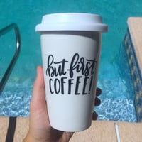 But First Coffee Vinyl Ceramic Mug and Rubber Lid