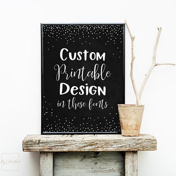 Chalkboard sign with custom quote, Printable welcome sign chalk board, Birthday party chalkboard sign, Chalkboard baby shower sign download