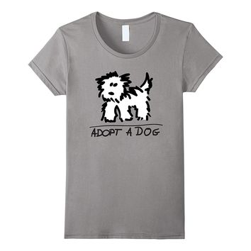 Adopt A Dog T-shirt | Dog Rescue | Animal Lover Shirt