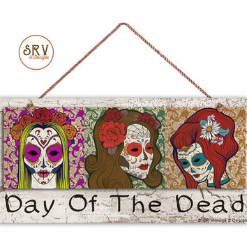"Day of the Dead Sign, Lady Sugar Skulls, Weatherproof, 5"" x 10"" Sign, Tribal Sign, Skulls Wall Plaque, Made To Order"