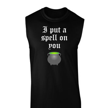 I Put A Spell On You Witches Cauldron Halloween Dark Muscle Shirt
