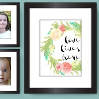 Love Lives Here PRINT, Inspirational Family Wall Art, Nursery Decor, Watercolor Floral Wreath, Pretty Plus Paper, 8x10 PHYSICAL PRINT