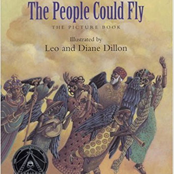 The People Could Fly: The Picture Book (New York Times Best Illustrated Children's Books (Awards)) Hardcover  New