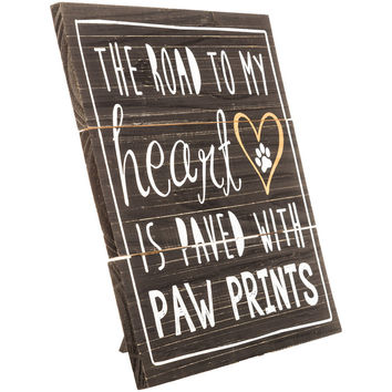 Paved with Paw Prints MDF Sign | Hobby Lobby
