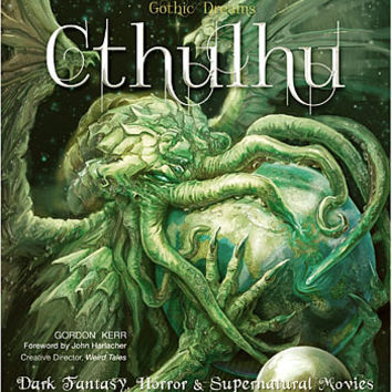 Cthulhu: Art, Fantasy & Supernatural Movies Book