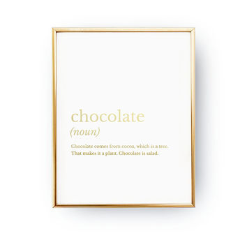 Chocolate Definition, Chocolate Decor, Definition Print, Kitchen Art, Funny Kitchen Quote, Cooking Decor, Real Gold Foil, Typography Print