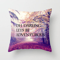 oh darling, lets be adventurous Throw Pillow by Sylvia Cook Photography | Society6