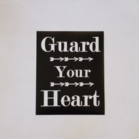 Guard Your Heart Arrow Art Print. 8x10 Typography Print.