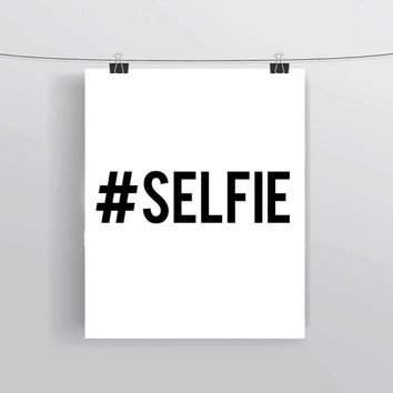 Hashtag #Selfie INSTANT DOWNLOAD Printable Typography Prints and Posters Social Media Home Decor Wall Art Teen Bedroom Decor