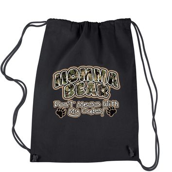 Momma Bear Camo Don't Mess WIth My Cubs Drawstring Backpack