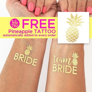 Team Bride Pineapple and Pineapple bride gold tattoos
