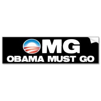 OMG - Obama Must Go Bumper Stickers from Zazzle.com