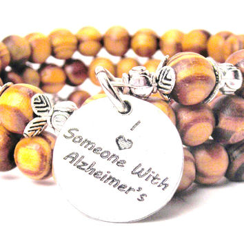 I Love Someone With Alzheimers Natural Wood Wrap Bracelet