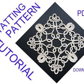 Needle Tatting pattern square Doily Diana, tutorial,  PDF digital instant download, shuttle tatting, frivolite, chiacchierino, Lace Coasters