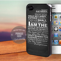 The Night's Watch Oath case for iPhone 5,5s,5c,4,4s,6,6+,iPod 4th 5th,Samsung Galaxy S3,S4,S5,Note 2,3,HTC One,LG Nexus