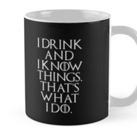 I Drink Game Of Thrones Quote White by roselartstudio