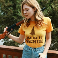 Take me to Yosemite Tee