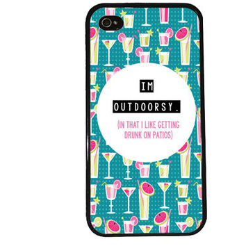 DRUNK on PATIOS Case / Summer Funny iPhone 4 Case iPhone 5 Case iPhone 4S Case iPhone 5S Case Cute Quote iPhone 5C s5 Outdoorsy Girl