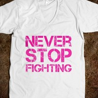 Never Stop Fighting, Breast Cancer Awareness  - Words Words Words