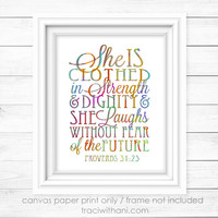 "Proverbs 31 - ""She is Clothed in Strength and Dignity"" Canvas Paper Print: Inspirational, Quote, Typography, Christian, Bible, Verse, Gift"
