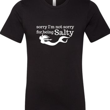 Sorry Not Sorry Unisex T Shirt