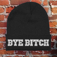 Bye Bitch Beanie - Flawd Clothing - Official Online Store on District LinesDistrict Lines