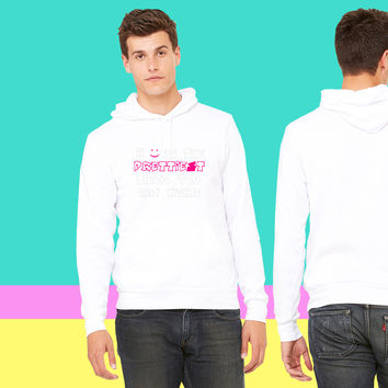 A SMILE is the prettiest thing you can wear_ sweatshirt hoodie