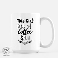 Coffee, Faith - Mug