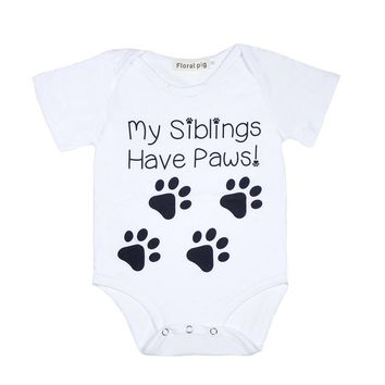 My Siblings Have Paws Funny Infant Baby Onesuit Bodysuit